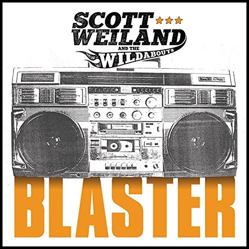 Scott Weiland & The Wildabouts Blaster Translucent Orange Vinyl