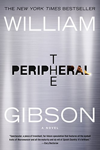 William Gibson The Peripheral