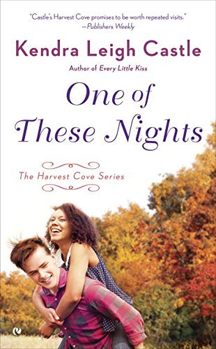 Kendra Leigh Castle One Of These Nights The Harvest Cove Series