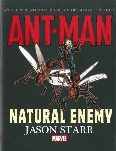 Jason Starr Ant Man Natural Enemy Prose Novel