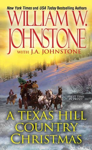 William W. Johnstone A Texas Hill Country Christmas