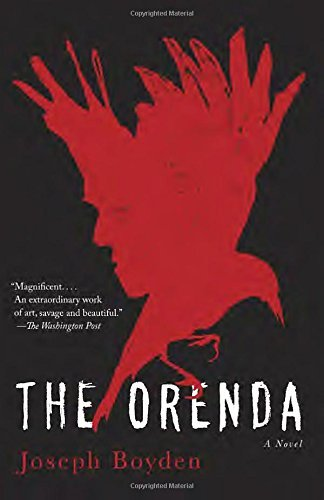 Joseph Boyden The Orenda
