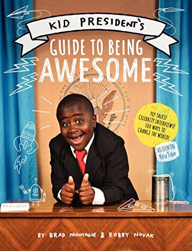 Robby Novak Kid President's Guide To Being Awesome
