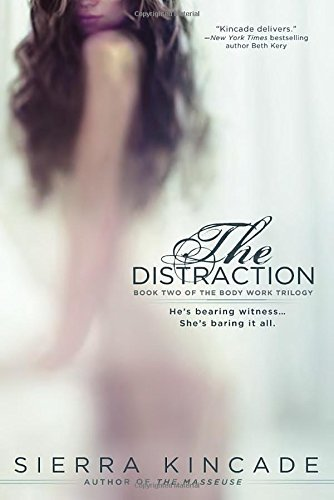 Sierra Kincade The Distraction