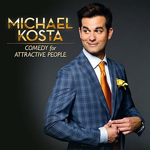 Michael Kosta Comedy For Attractive People Explicit