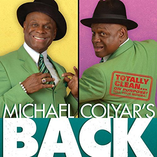 Michael Colyar Michael Colyar's Back