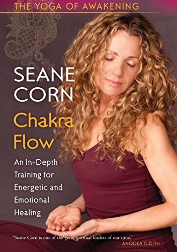 Yoga Of Awakening Chakra Flow Yoga Of Awakening Chakra Flow