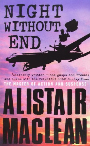 Alistair Maclean Night Without End Revised