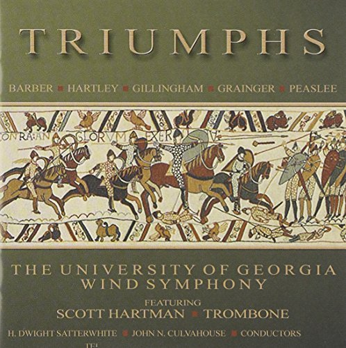University Of Georgia Wind Sym Triumphs Hartman*scott (tpt) Satterwhite Univ Of Geor