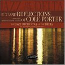Jazz Orchestra Of The Delta Big Band Reflections Of Cole P