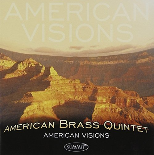 American Brass Quintet American Visions American Brass Qnt
