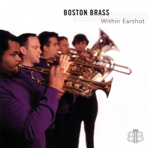 Boston Brass Within Earshot Boston Brass