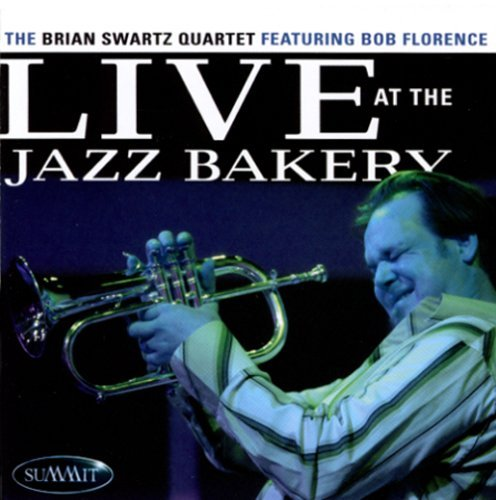 Brian Quartet Swartz Live At The Jazz Bakery Feat. Florence