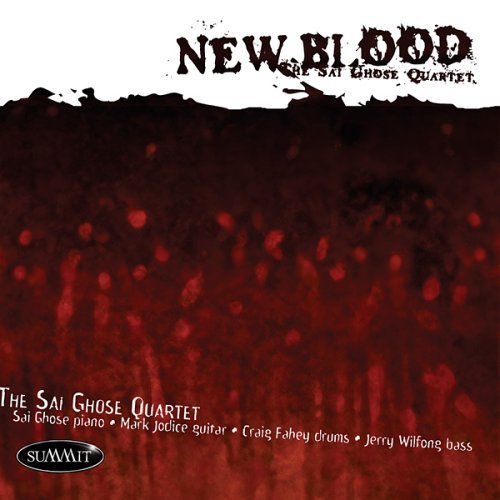 Sai Quartet Ghose New Blood