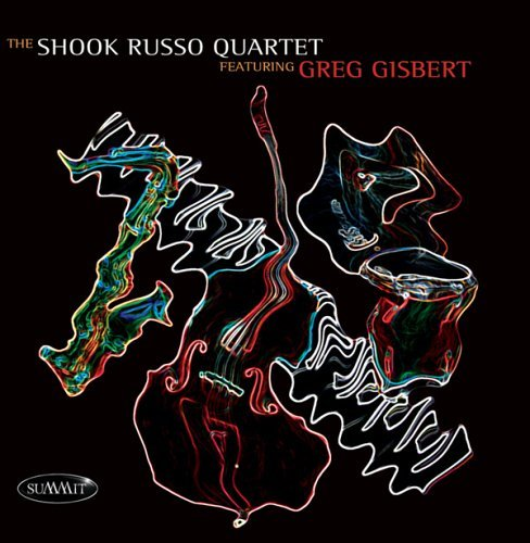 Shook Russo Quartet Featuring Greg Gisbert