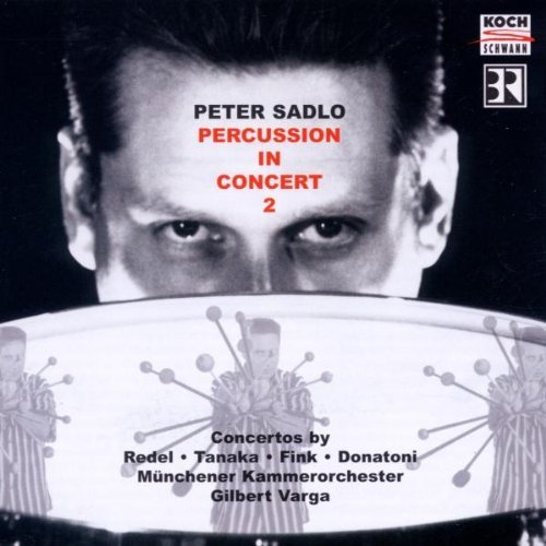 Peter Sadlo Percussion In Concert 2 Sadlo (perc) Varga Munich Co