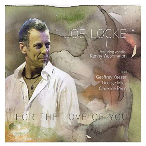 Joe Locke For The Love Of You