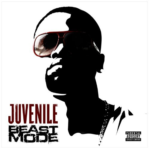 Juvenile Beast Mode Explicit Version