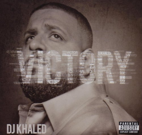 Dj Khaled Victory Explicit Version