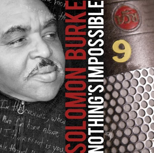 Solomon Burke Nothings Impossible