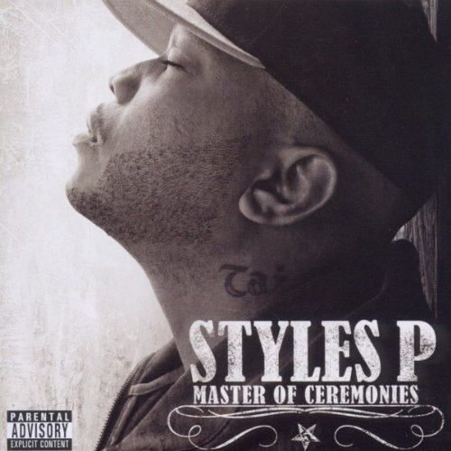 Styles P Styles P Explicit Version