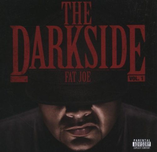 Fat Joe Dark Side Explicit