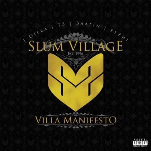 Slum Village Villa Manifesto Explicit Version