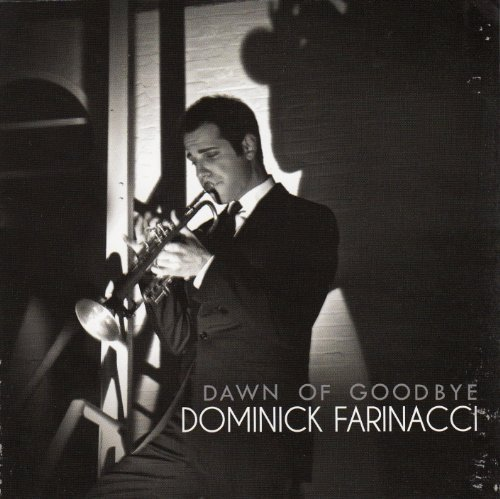 Dominick Farinacci Dawn Of Goodbye