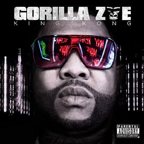 Gorilla Zoe King Kong Explicit Version