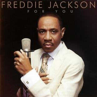 Freddie Jackson For You