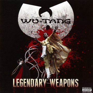 Wu Tang Legendary Weapons Explicit Version