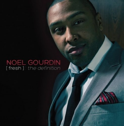 Noel Gourdin Fresh The Definition
