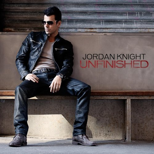 Jordan Knight Unfinished