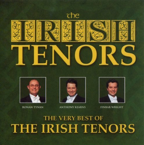 Irish Tenors Very Best Of The Irish Tenors
