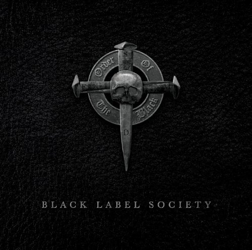 Zakk Wylde & Black Label Society Order Of The Black Explicit Version