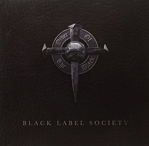 Black Label Society Order Of The Black Explicit Version