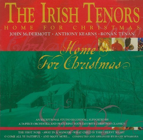 Irish Tenors Home For Christmas