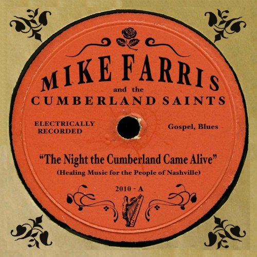 Mike Farris Night Cumberland Came Alive