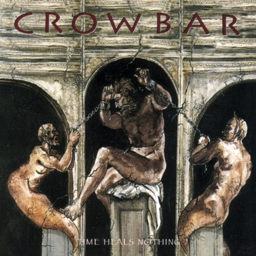 Crowbar Time Heals Nothing Explicit Version