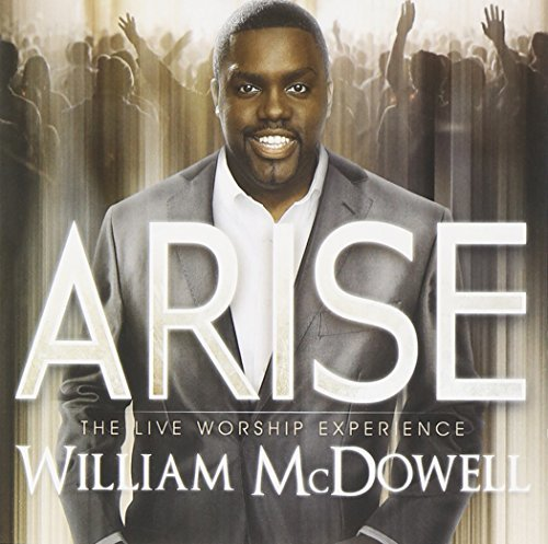 William Mcdowell Arise