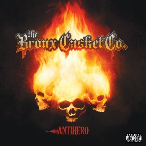 Bronx Casket Company Antihero Explicit Version