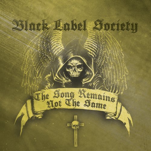 Zakk Wylde & Black Label Society Song Remains Not The Same