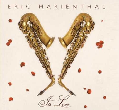 Eric Marienthal It's Love