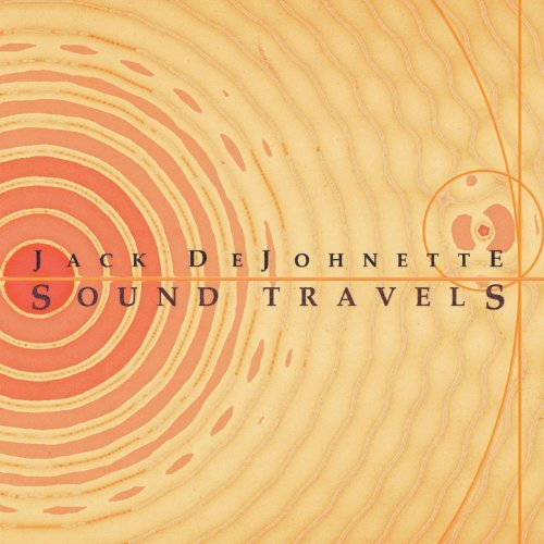 Jack Dejohnette Sound Travels
