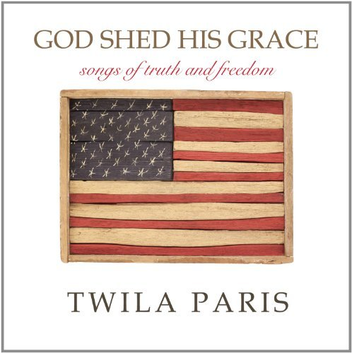 Twila Paris God Shed His Grace Songs Of Tr