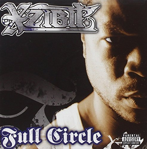Xzibit Full Circle Explicit Version