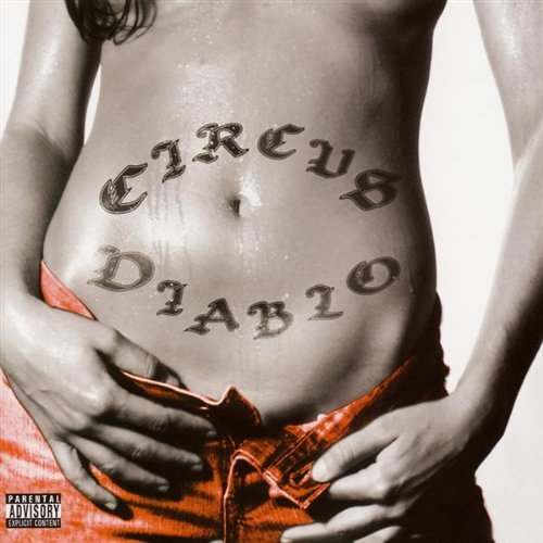 Circus Diablo Circus Diablo Explicit Version