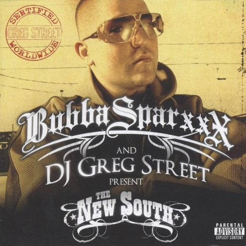 Bubba & Dj Greg Street Sparxxx New South Explicit Version