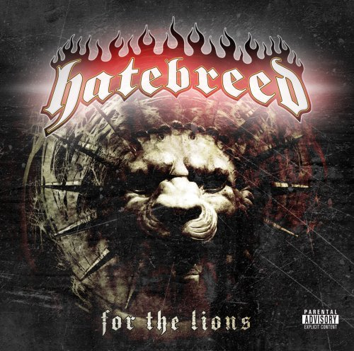 Hatebreed For The Lions Explicit Version
