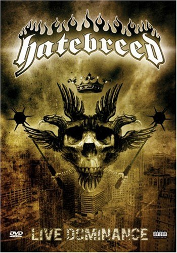 Hatebreed Live Dominance Explicit Version